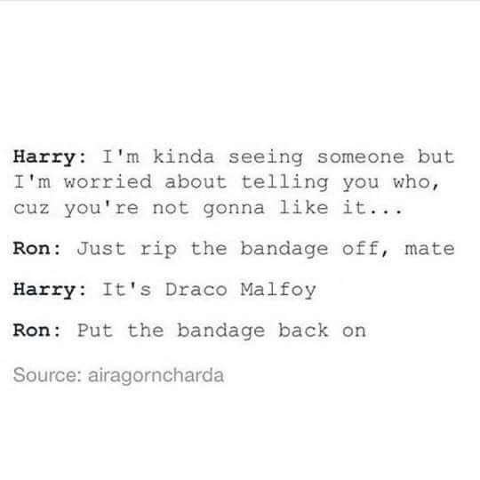 yasssssss I'll go down with the Drarry ship!!