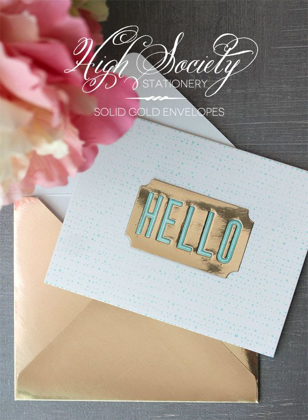 High Society Stationery: DIY Solid Gold Envelopes