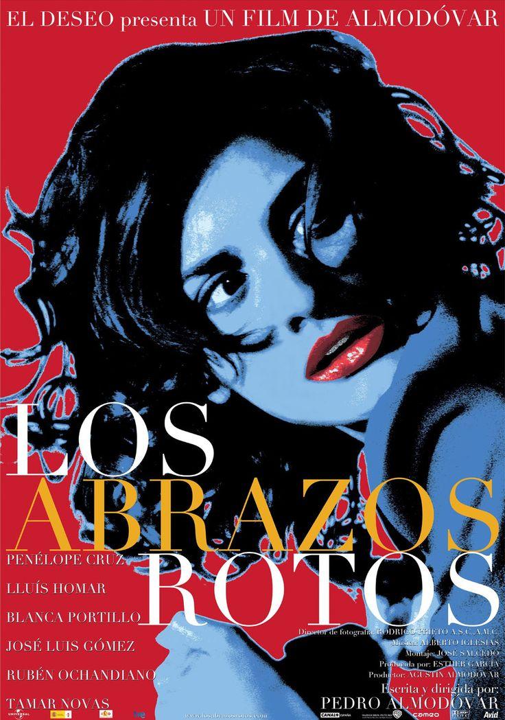 Los abrazos rotos (Broken Embraces) (2009) Directed and written by Pedro Almadovar. Starring Penélope Cruz, Lluís Homar and Blanca Portillo