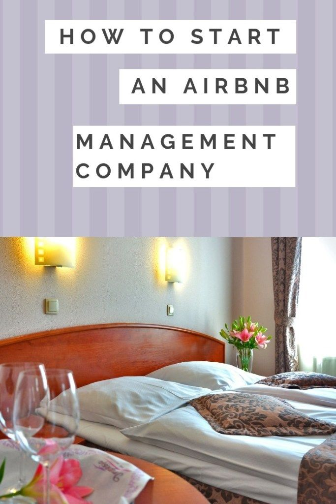 How To Start An Airbnb Management Company How You Can Be Financially Free With Short Management Company Vacation Rental Management Rental Property Management