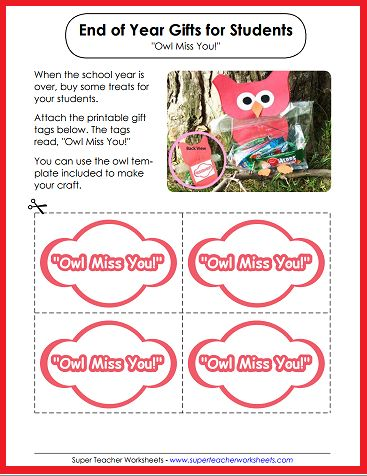 """Make an owl-themed treat bag for your students to celebrate the end of the school year! Print out the gift labels and use the owl template to create this clever craft! Tags read: """"Owl Miss You!"""""""