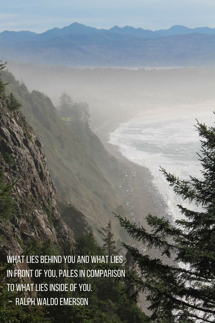 A beautiful quote from Ralph Waldo Emerson.  This picture was taken on the Oregon Coast Highway, leaving Cannon Beach, Oregon www.humbleandhounds.com #Oregon #Emerson #RalphWaldoEmerson #OregonCoast