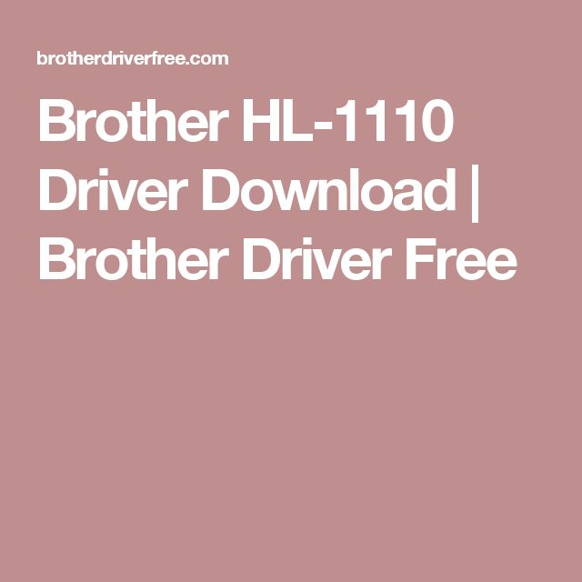 Brother HL-1110 Driver Download | Brother Driver Free