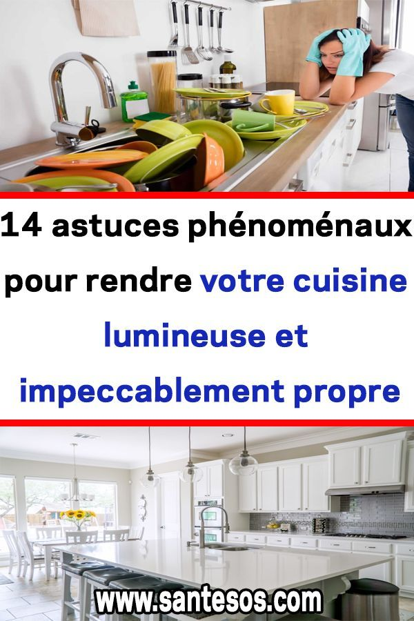 14 astuces phénoménaux pour rendre votre cuisine…