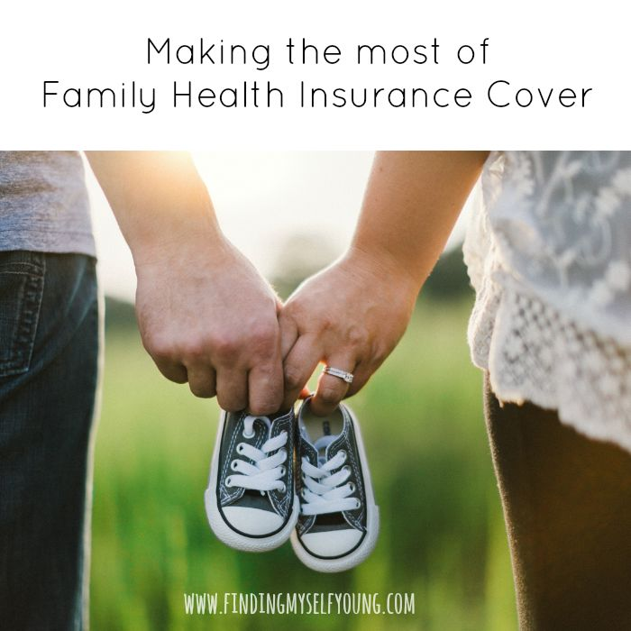 Finding Myself Young: Making the most of Family Health Insurance Cover