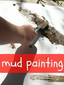 Painting with mud.... I guess I could just hose them off when their done, right? :)