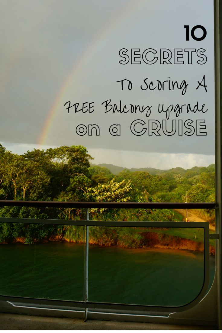 10 proven tactics of how to get a free balcony upgrade on a cruise ship with examples on free cabin upgrades on many major cruise lines!