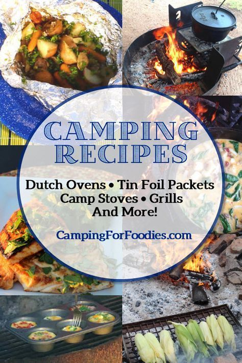 Camping Recipes – We Have Them All! Dutch Oven Recipes For Camping, Campfire Tin Foil Cooking, Camping Grill Recipes, Camping Stove Recipes And More! Sometimes we want to cook over a campfire, other times we are limited to propane stoves because of fire r