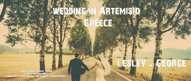 Wedding in Artemisio Greece | George & Lesley | Wedding Trailer by Phosart