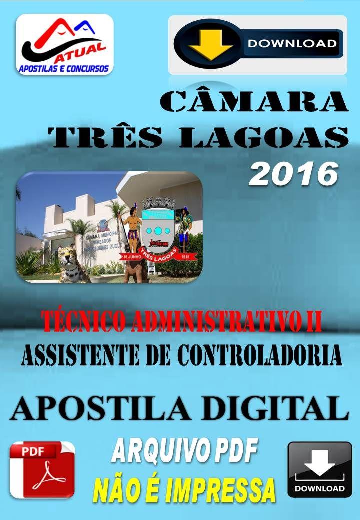 Apostila Digital Concurso Camara Tres Lagoas MS Tecnico Administrativo II e…
