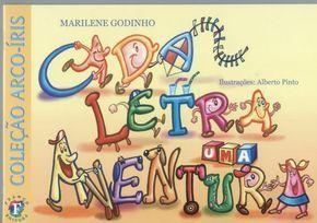 Lindo livro para download. Cada Letra Uma Aventura. Apresenta as letras do alfabeto de maneira divertida!