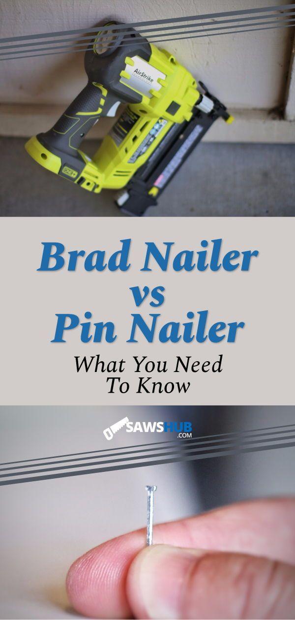 See the similarities and differences in a brad nail gun and a pin nailer. We