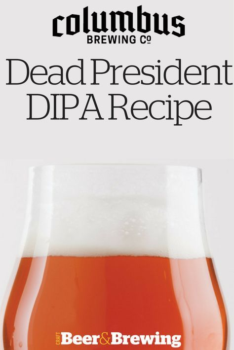 Columbus Brewing Company's Dead President Double IPA Recipe