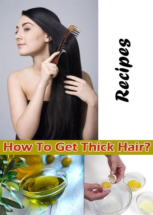 How To Get Thick Hair? Mix the oil, egg and any conditioner and apply this in your hair for an hour. Then wash with a mild shampoo and let your hair dry.