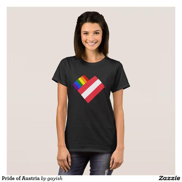 Pride of Austria T-Shirt.  #austria #austrian #österreichisch #Österreich #gaypride #pride #flags