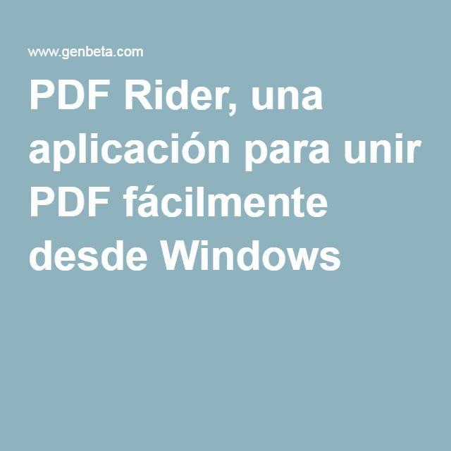 PDF Rider, una aplicación para unir PDF fácilmente desde Windows