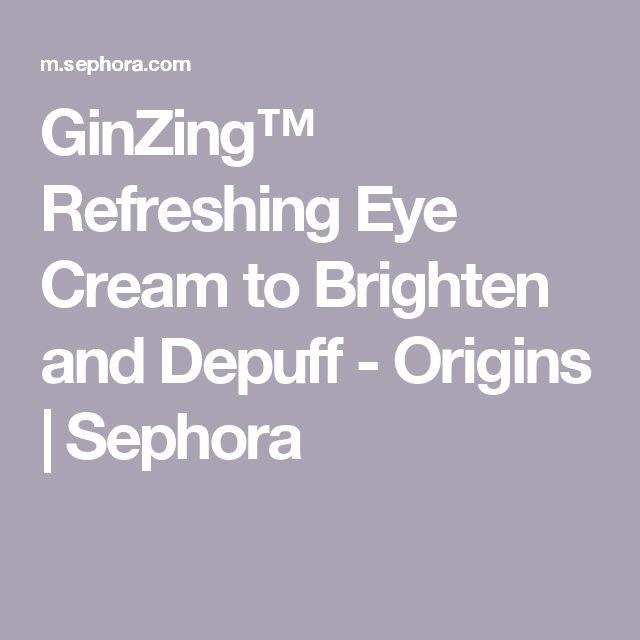 GinZing™ Refreshing Eye Cream to Brighten and Depuff - Origins   Sephora