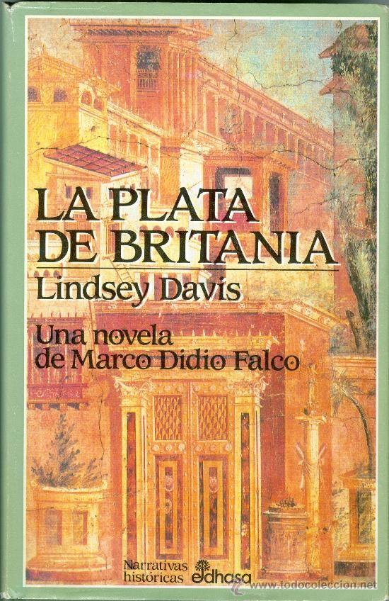 ¿Detectives en la antigua Roma? Conoce a Marco Didio Falco y vive sus intrigantes casos.
