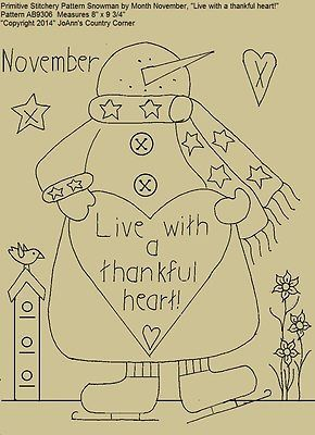 "Primitive Stitchery Pattern, Snowman November ""Live with a thankful heart!"""
