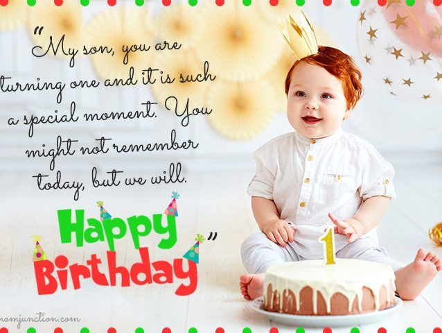 106 Wonderful 1st Birthday Wishes And Messages For Babies 1st Birthday Wishes First Birthday Wishes Birthday Wishes For Son