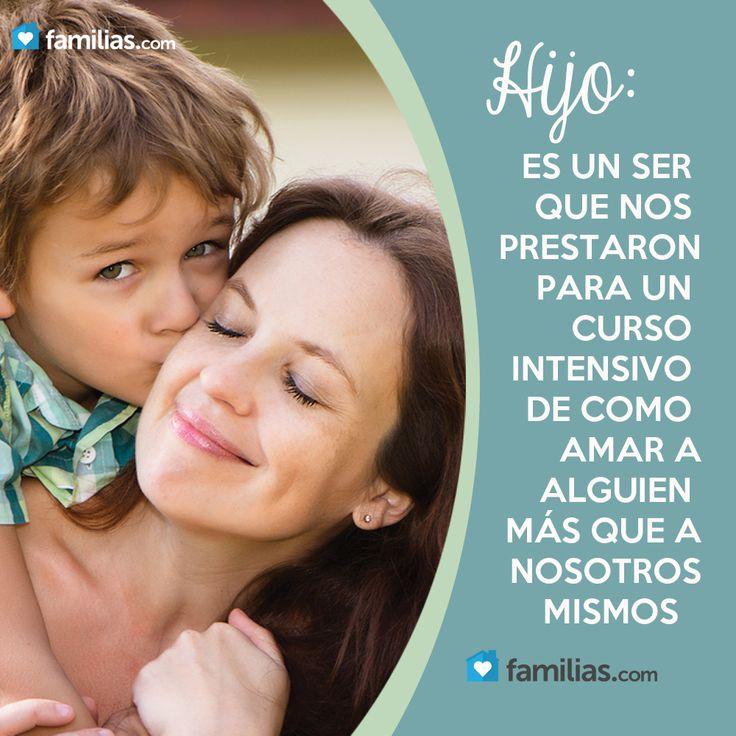 Los hijos te enseñan a amar a alguien más que a ti