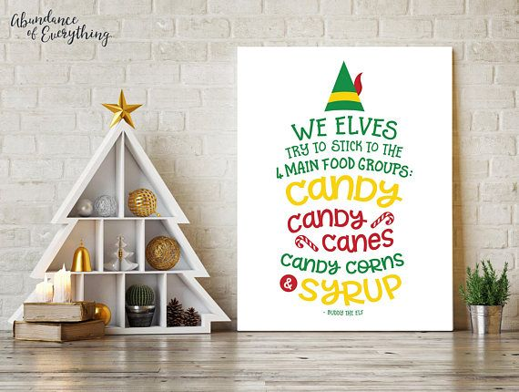 Elf the Movie - We Elves try to stick with the 4 main food groups - Digital Wall Art Print, Printable, Gallery Wall Art, Digital Print