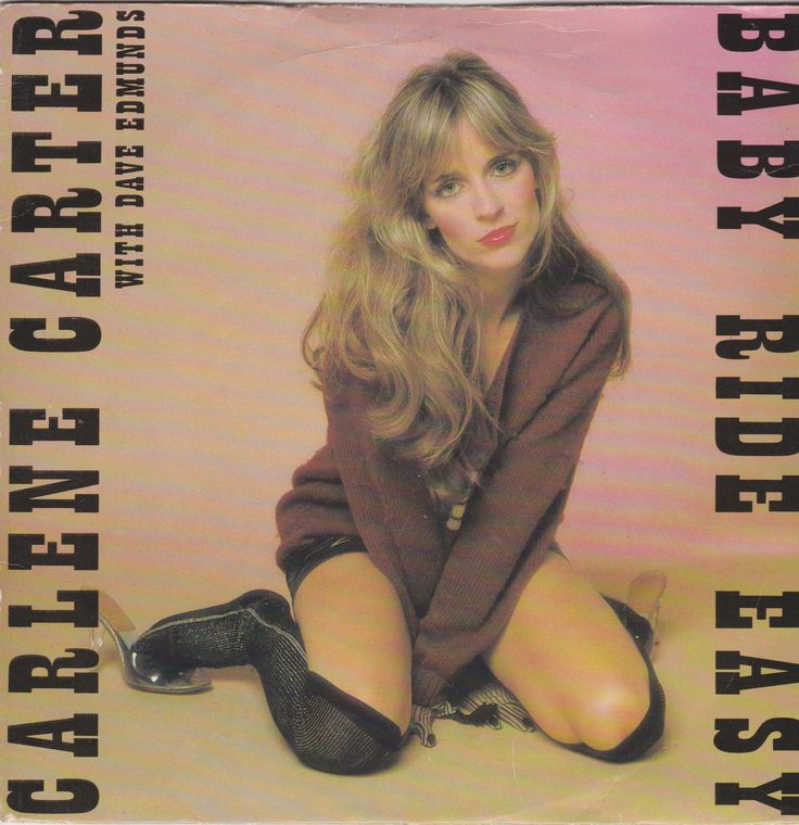 CARLENE CARTER (with Dave Edmunds): Baby Ride Easy / Too Bad About Sandy (1980)