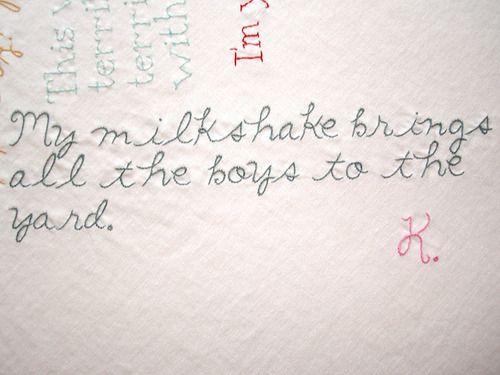 """""""My milkshake brings all the boys to the yard."""" - Kelis"""