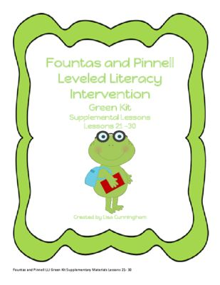Fountas and Pinnell LLI Supplementary Materials Lessons 21-30 from WildAboutReading from WildAboutReading on TeachersNotebook.com (13 pages)  - Fountas and Pinnell Leveled Literacy Intervention Supplementary Kit for Lessons 21-30; Small group or independent practice