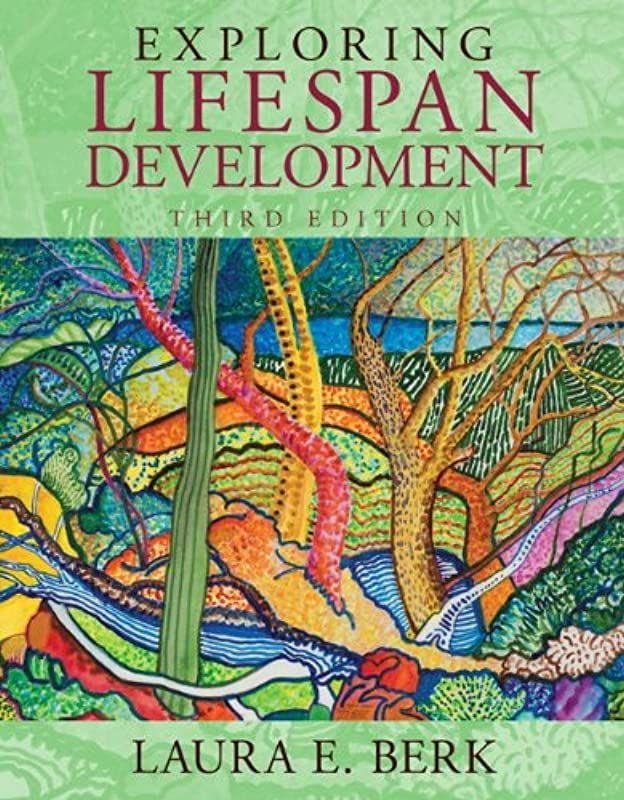 Epub Exploring Lifespan Development 3rd Edition Berk Lifespan Development Series By Laura E Free Pdf Books Book Format Free Ebooks