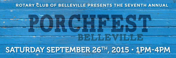 Porchfest Belleville Saturday September 26th, 2015 1PM-4PM 257 Bridge Street East Belleville, Ontario