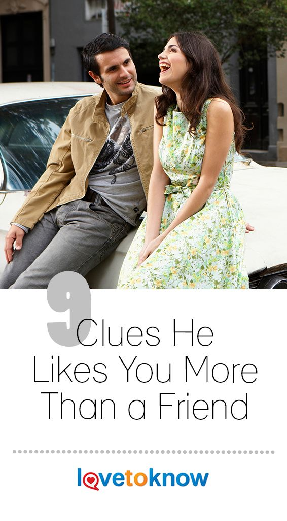 9 Clues He Likes You More Than a Friend | Projects to try | Signs