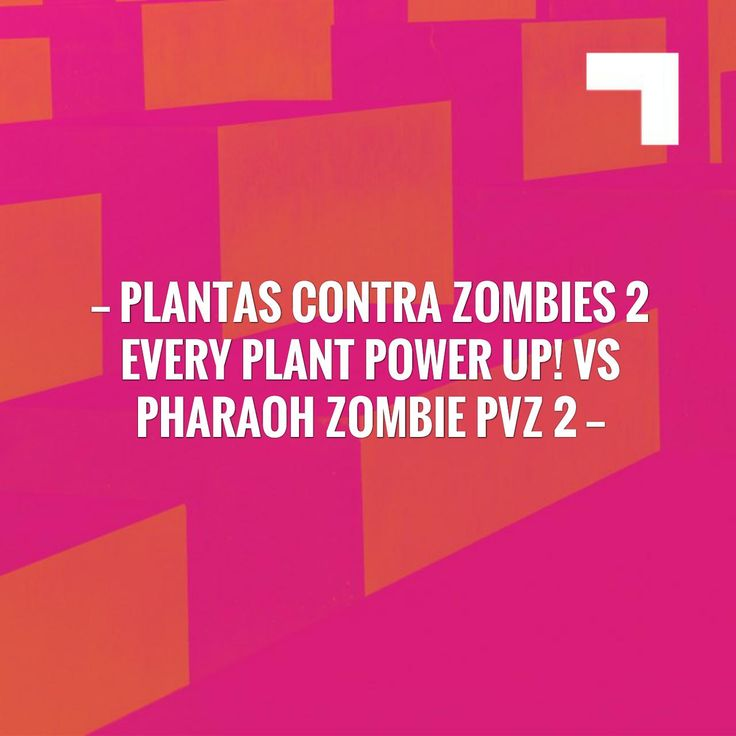 New on my blog! Plantas Contra Zombies 2 Every Plant Power Up! Vs Pharaoh Zombie PVZ 2 http://plantsvszombies-pvz.blogspot.com/2017/08/plantas-contra-zombies-2-every-plant.html?utm_campaign=crowdfire&utm_content=crowdfire&utm_medium=social&utm_source=pinterest
