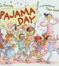 """It was Pajama Day at school, and everyone in Mrs. Shepherd's class arrived wearing their favorite fuzzy-wuzzy PJ's. Everyone, that is, except . . .Drew A. Blank."" Pajama Day by Lynn Plourde, Illus. by Thor Wickstrom"