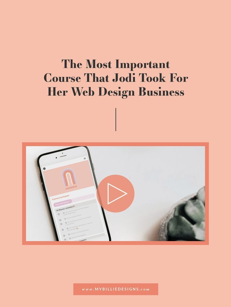 The Most Important Course That Jodi Took For Her Web Design Business My Billie Designs In 2020 Web Design Business Web Design Business Design