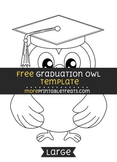 Free Graduation Owl Template - Large | School Theme Printables ...