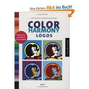 Color Harmony: Logos: More Than 1, 000 Color Ways for Logos That Work [With CD-ROM]: 2, 000 Color Ways for Logos the Work: Amazon.de: Mine Design: Englische Bücher