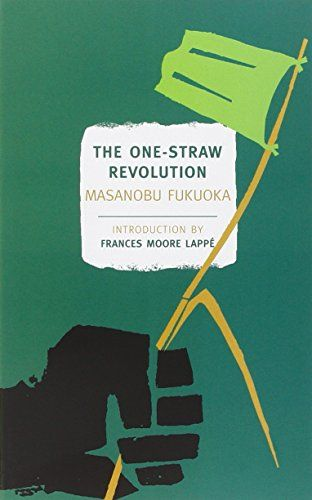 The One-Straw Revolution (New York Review Books Classics) by Masanobu Fukuoka http://www.amazon.co.uk/dp/1590173139/ref=cm_sw_r_pi_dp_i6Gexb0TX1KNY