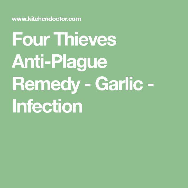 Four Thieves Anti-Plague Remedy - Garlic - Infection