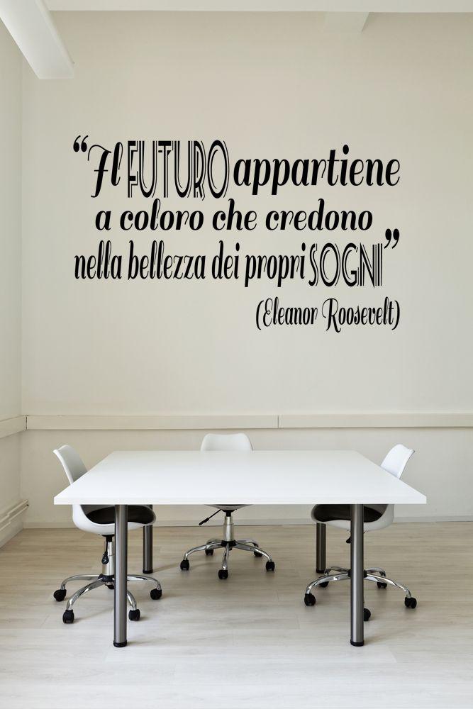 Ufficio dolce ufficio - Wall stichers - Frase motivazionale - Futuro | Sogni