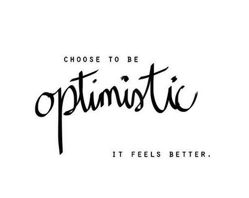 Choose to be optimistic - it feels better! #quote #inspirationalquote…