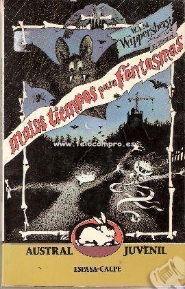 Malos tiempos para fantasmas. ¿Qué le ocurrirá a estos fantasmas? Lee este libro y lo descubrirás.