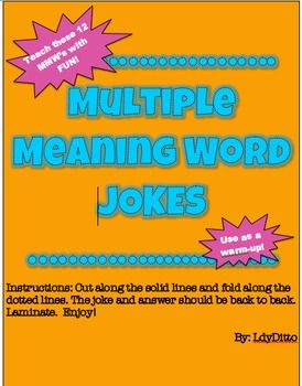 teaching multiple meaning words with jokes Words with multiple meanings: activity 1 of 3 prev activity next activity dictionary calculator directions many english words have more than one meaning.