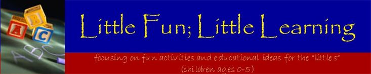 Little Fun; Little Learning - Cute blog with tons of ideas for kids activities