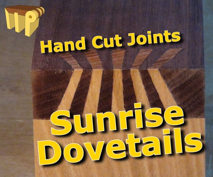 How to Prepare Sunrise Dovetails (Japanese Dovetails