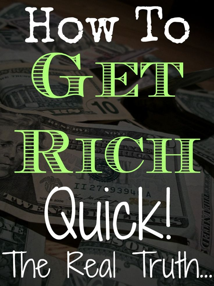 Everyone wants to know how to get rich quick. Well, here's the real truth about this idea and how you can earn money throughout your life. #richquick #makemoney #money