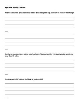 Questions to get students thinking about the first ten pages of Night, by Elie Wiesel. This worksheet asks for character descriptions and quote analysis. Good place to start to get students to think analytically about the novel.