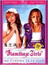 Kamikaze girls Date de sortie 14 juin 2006 (1h42min)  Réalisé par Tetsuya Nakashima Avec Kyoko Fukada, Anna Tsuchiya, Hiroyuki Miyasako plus Genre Comédie Nationalité Japonais
