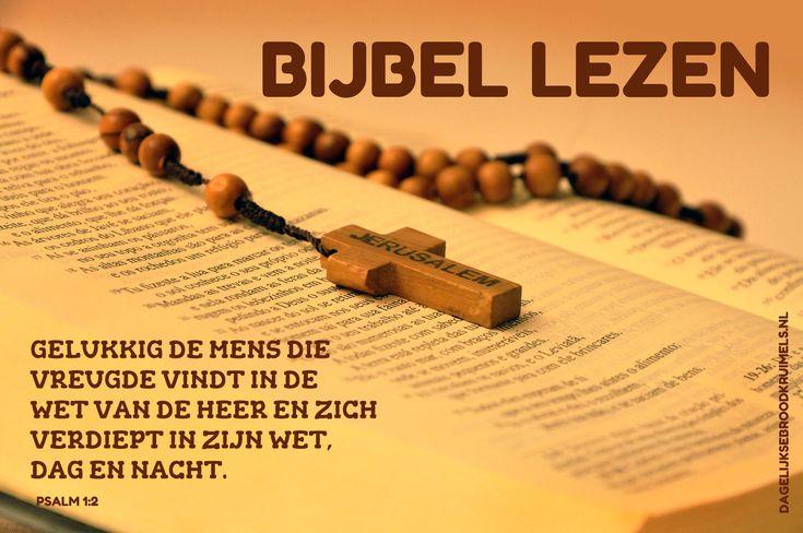 Gelukkig de mens die vreugde vindt in de wet van de HEER en zich verdiept in zijn wet, dag en nacht. Psalm 1:2  #Bijbel, #Psalm, #Wet  http://www.dagelijksebroodkruimels.nl/psalm-1-2/