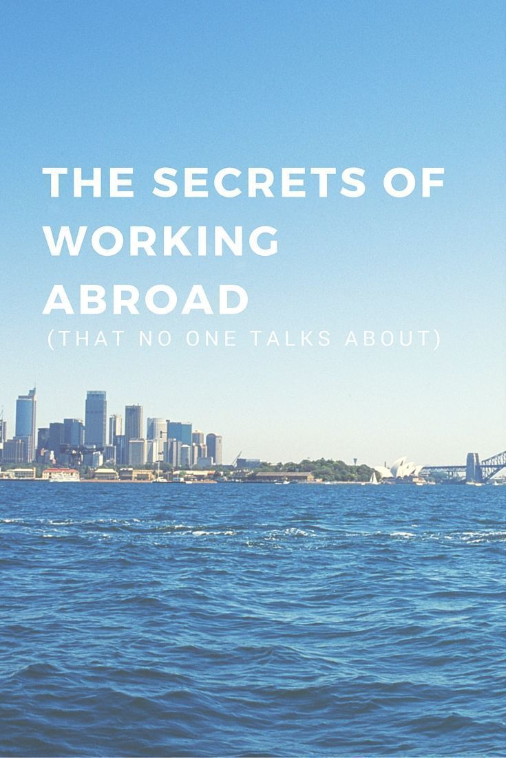 The Secrets To Working Abroad (That No One Talks About)!